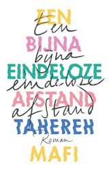 Een bijna eindeloze afstand   Tahereh Mafi   9789463491280
