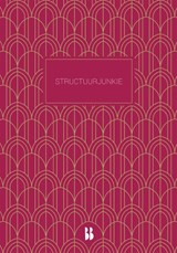 Structuurjunkie Notitieboek | Cynthia Schultz | 9789463491921