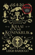 Kraai & Koninkrijk | Leigh Bardugo |