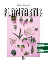Plantastic | Mandy Bollegraf | 9789463493079