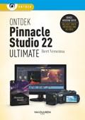 Ontdek Pinnacle Studio 22 Ultimate | Bert Venema |