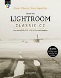 Werken met Lightroom Classic CC   Pieter Dhaeze ; Hans Frederiks  