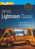 Ontdek Lightroom Classic | Pieter Dhaeze ; Hans Frederiks |