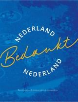 Nederland Bedankt Nederland | Stichting Nederland Bedankt | 9789463725361