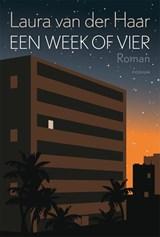 Een week of vier | Laura van der Haar | 9789463810388