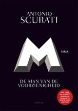 M. De man van de voorzienigheid | Antonio Scurati | 9789463810715