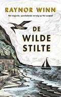 De wilde stilte - Het magische, sprankelende vervolg op Het zoutpad | Raynor Winn |