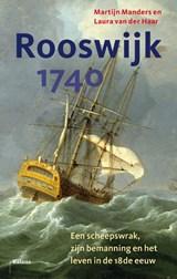 Rooswijk 1740   Martijn Manders ; Laura van der Haar   9789463821209