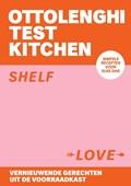 Ottolenghi Test Kitchen - Shelf Love   Yotam Ottolenghi ; Noor Murad  