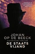 De staatsvijand   Johan Op de Beeck  