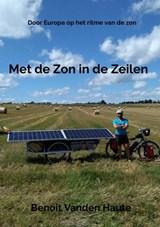 Met de Zon in de Zeilen   Benoit Vanden Haute   9789464181692