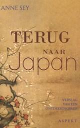 Terug naar Japan   Anne Sey   9789464240825