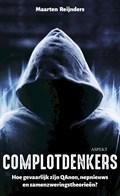 Complotdenkers | Maarten Reijnders |