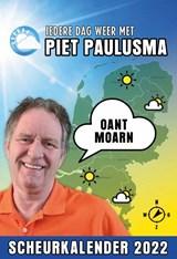Iedere dag weer-scheurkalender van Piet Paulusma 2022   Piet Paulusma   9789464320350