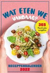 Wat eten we vandaag? scheurkalender - 2022   Interstat   9789464320565