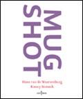 Mugshot | Waarsenburg, van de, Hans& Someck, Ronny |
