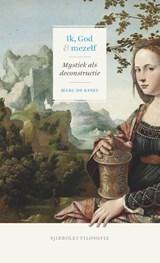 Ik, God en mezelf | Marc De Kesel | 9789491110481
