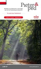 Pieterpad 2 Vorden - Maastricht | Maarten Goorhuis ; Wim van der Ende ; Kees Volkers | 9789491142086