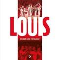 LOUIS - een en al Ajax   Jaap Visser  