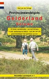Provinciewandelgids Gelderland / Veluwe - wandelen Veluwe | Bart van der Schagt | 9789491899218