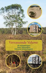Verrassende Veluwe - wandelgids | Anton Logemann | 9789491899355