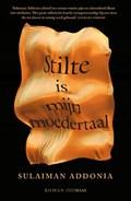 Stilte is mijn moedertaal   Sulaiman Addonia  