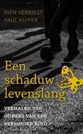 Een schaduw levenslang   Rien Verbiest ; Paul Kuiper  