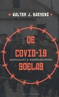 De covid-19 goelag | Walter J. Baeyens |