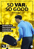 SO VAR, SO GOOD   Hans Klippus  