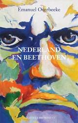 Nederland en Beethoven   Emanuel Overbeeke   9789492395344