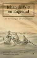 Johan de Witt en Engeland | Ineke Huysman ; Roosje Peeters |