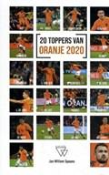 20 Toppers van Oranje 2020 | Jan-Willem Spaans |
