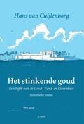 Het stinkende goud | Hans van Cuijlenborg |
