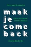 Maak je comeback   Hans van Breukelen ; Benno Diederiks  
