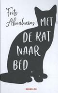 Met de kat naar bed | Frits Abrahams |