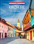 Zagreb & Kroatisch binnenland | Guido Derksen |