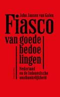 Fiasco van goede bedoelingen | John Jansen van Galen |