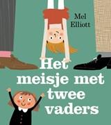 Het meisje met twee vaders | Mel Elliott | 9789493007031