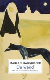 De wand   Marlen Haushofer   9789493081963