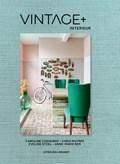 Vintage + interieur | Eveline Stoel ; Chris Muyres |
