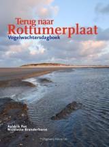 Terug naar Rottumerplaat | Aaldrik Pot ; Nicolette Branderhorst | 9789493170025