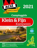 ACSI Campinggids Klein & Fijn Kamperen 2021 | ACSI | 9789493182011