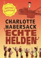 Echte helden | Charlotte Habersack | 9789493189393