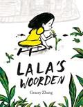 Lala's woorden | Gracey Zhang |