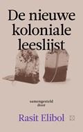 De nieuwe koloniale leeslijst   Rasit Elibol  