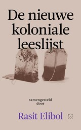 De nieuwe koloniale leeslijst | Rasit Elibol | 9789493248014