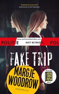 Fake trip   Margje Woodrow  