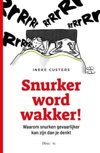 Snurker word wakker | Ineke Custers |