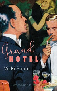 Grand Hotel | Vicki Baum |