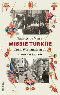 Missie Turkije | Nadette de Visser |